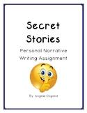 Personal Narratives: Secret Stories