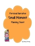 Personal Narrative Small Moment Planning