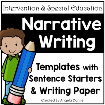 Narrative Writing  (Small Moment) Template with Sentence Starters