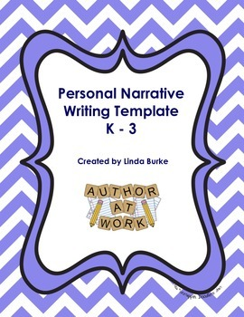 Personal Narrative / Small Moment Writing Template