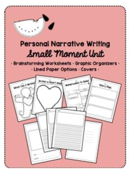 Personal Narrative Small Moments Writing Unit