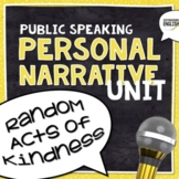 Personal Narrative Public Speaking Unit  -- 50 Pages/Slides of Resources!