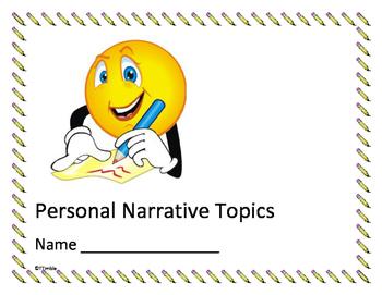 Personal Narrative Topics