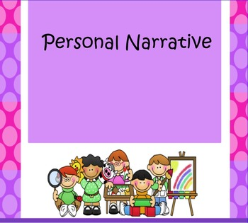 Personal Narrative Unit