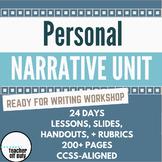 *Personal Narrative Unit