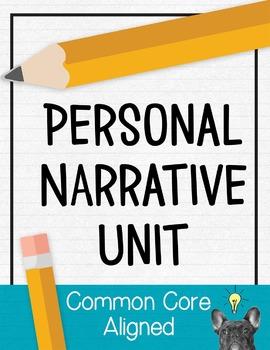 Personal Narrative Unit [Common Core]