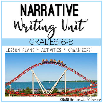 Narrative Unit: Grades 6-8