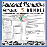 Personal Narrative Unit of Study: Grade 5 BUNDLE