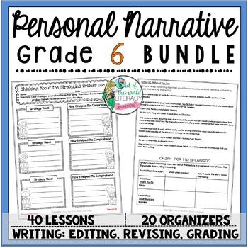 Personal Narrative Unit of Study: Grade 6 BUNDLE