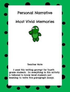 Personal Narrative - Vivid Memories