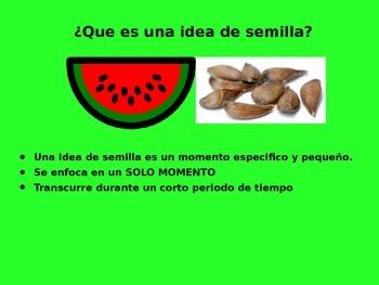 Personal Narrative-Watermelon versus Seed Spanish