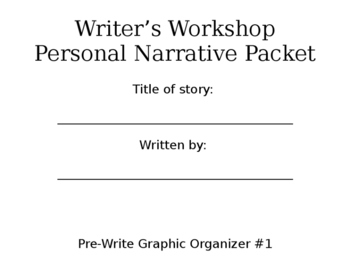 Personal Narrative Writer's Workshop Packet (#2)