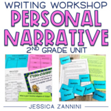 Personal Narrative Writer's Workshop - Grade 2
