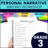 Personal Narrative Writing Unit (Third Grade)