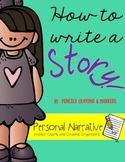 Personal Narrative Writing Anchor Charts