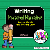 Personal Narrative Writing Anchor Charts and Posters - CCSS Aligned