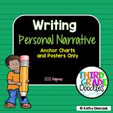 Personal Narrative Writing Anchor Charts and Posters - CCS