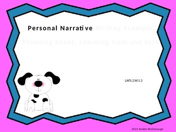 Personal Narrative Writing Example with Learning Goal and Scale