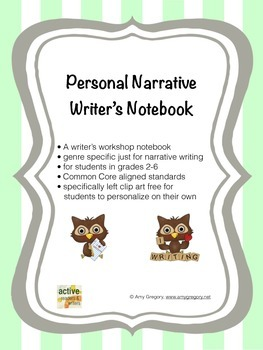 Personal Narrative Writer's Notebook