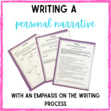 Personal Narrative Essay- With an Emphasis on the Writing Process