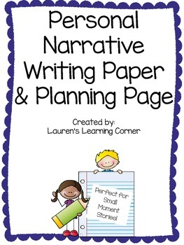 Personal Narrative Writing Paper and Planning Page