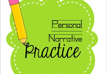 Personal Narrative Writing - Peer-Assessment and Revisions