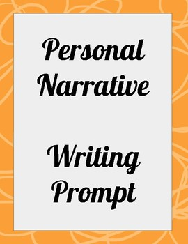 Personal Narrative Writing Prompt