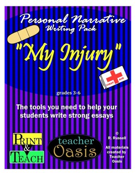 "Personal Narrative Writing Prompt ""My Injury"""