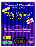 """Personal Narrative Writing Prompt """"My Injury"""""""