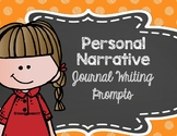 Personal Narrative Writing Prompts