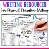 Writing Resources:*Personal Narrative* Graphic Organizers,