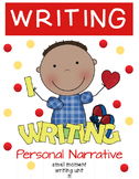 Personal Narrative Writing Unit!