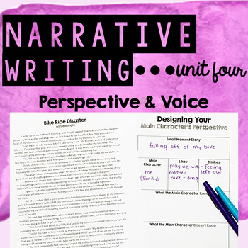 Personal Narrative Writing - Unit Four - Creating Point of View & Voice