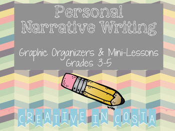 Personal Narrative Writing Unit - Graphic Organizers & Min