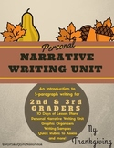 My Thanksgiving: A Personal Narrative Writing Unit for 2nd