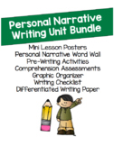Personal Narrative Unit Writing Bundle