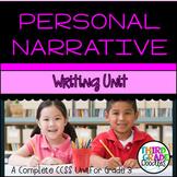 Personal Narrative Writing Unit -- Third Grade CCSS