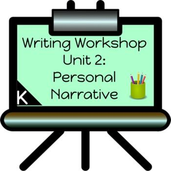 Personal Narrative Writing Unit for Kindergarten