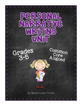 Personal Narrative Writing Unit for the Common Core: Grades 3-5