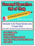 Personal Narrative Writing Unit of Study - Elementary Writ