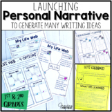 Personal Narrative Writing - Generating Ideas for Small Moments