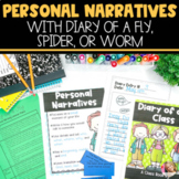 Personal Narrative Writing with Diary of A Spider