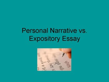 Personal Narrative vs. Expository Essay