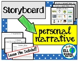 Personal Narrative with Storyboard (No Prep!)