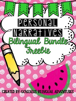 Personal Narratives Bilingual Bundle FREEBIE