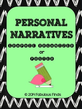 Personal Narratives Graphic Organizer & Poster