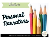 Personal Narratives: Interactive Notebook Resources and Mi