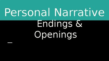 Personal Narratives Openings and Endings Lesson