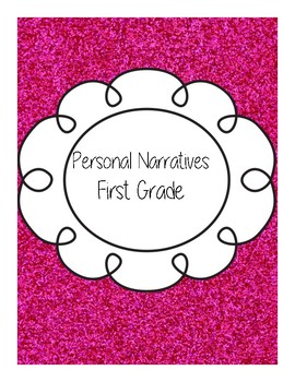 Personal Narratives (Prompts and Organizers)