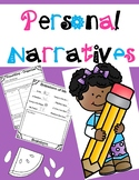 Personal Narratives: Small Moments